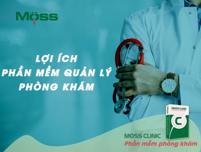 loi-ich-phan-mem-quan-ly-phong-kham-tech-moss