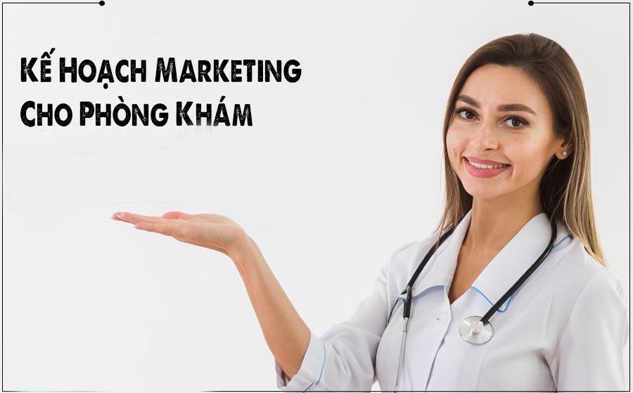 Kế hoạch marketing cho phòng khám